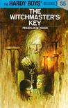 The Witchmaster's Key by Franklin W. Dixon