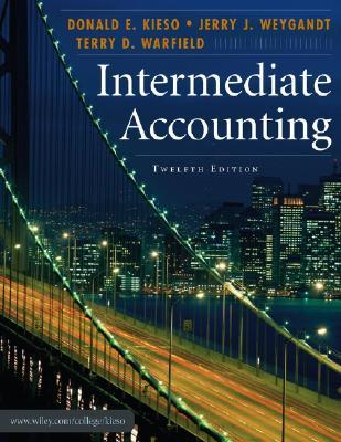 Intermediate Accounting by Donald E. Kieso