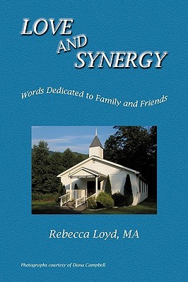 Love and Synergy by Rebecca Loyd