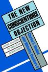 The New Conscientious Objection: From Sacred to Secular Resistance