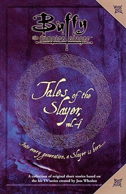 Tales of the Slayer, Vol. 4 by Michael Reaves