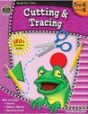 Ready Set Learn: Cutting and Tracing (Grade PreK-K)