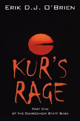 Kur's Rage by Erik O'Brien