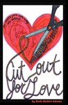 Cut Out for Love