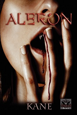Aleron: Book One of Strigoi Series