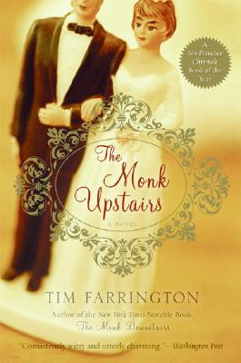 The Monk Upstairs by Tim Farrington