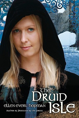 The Druid Isle by Ellen Evert Hopman