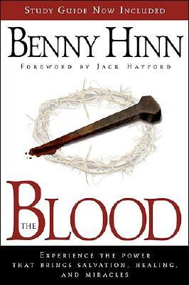 The Blood by Benny Hinn