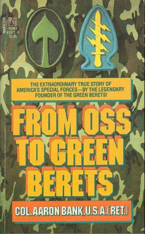 From OSS To Green Berets