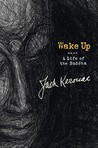 Wake Up: A Life of the Buddha