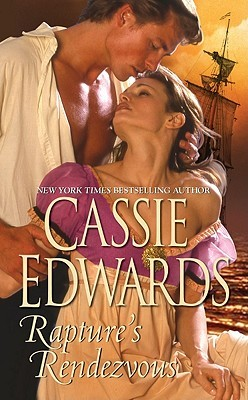 Rapture's Rendezvous by Cassie Edwards