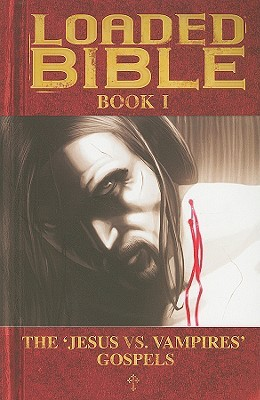 Loaded Bible by Tim Seeley