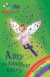 Amy The Amethyst Fairy (Jewel Fairies, #5: Rainbow Magic)