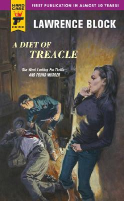 A Diet of Treacle (Hard Case Crime #39)
