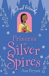 Princess at Silver Spires (School Friends, #4)