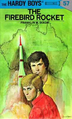 The Firebird Rocket by Franklin W. Dixon