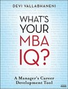 What's Your MBA IQ: A Manager's Career Development Tool