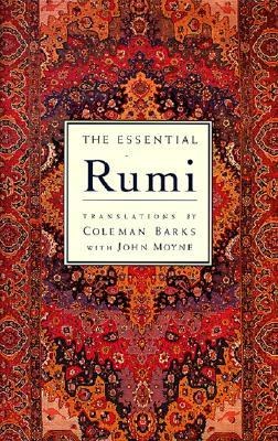 The Essential Rumi - reissue by Rumi
