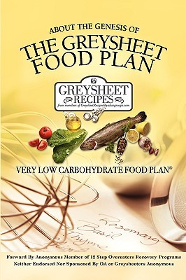 About the Genesis of the Greysheet Food Plan - Very Low Carbohydrate Foodplan & Greysheet Recipes Of G Members of Greysheet Recipes Forum