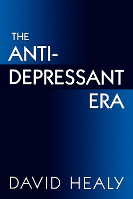 The Antidepressant Era