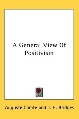 A General View of Positivism