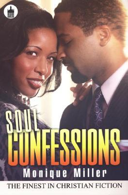 Soul Confessions by Monique Miller