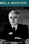 Bela Bartok: A Celebration