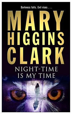 Night Time Is My Time by Mary Higgins Clark