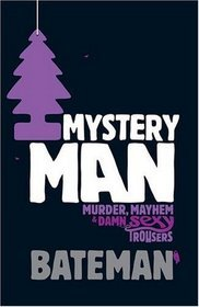 Mystery Man by Colin Bateman