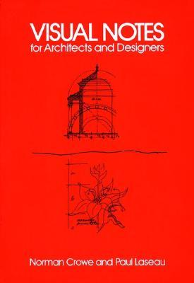 Visual Notes for Architects and Designers by Paul Laseau