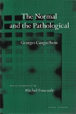 The Normal and the Pathological by Georges Canguilhem