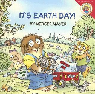 It's Earth Day! by Mercer Mayer