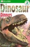 Dinosaur Dinners (DK Readers: Level 2: Beginning to Read Alone)