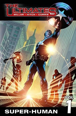 The Ultimates, Vol. 1 by Mark Millar