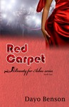 Red Carpet (Beauty for Ashes: Book Two)