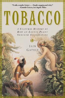 Tobacco by Iain Gately