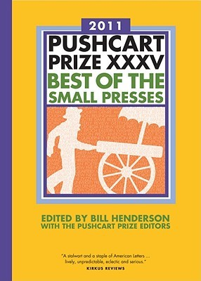The Pushcart Prize XXXV by Bill Henderson