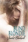 Blind Blondie by Scarlet Blackwell