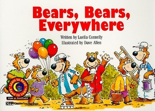 Bears Bears Everywhere by Luella Connelly