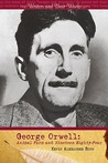 George Orwell: Animal Farm and Nineteen Eighty-Four