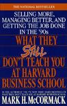 What They Still Don't Teach You At Harvard Business School