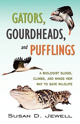 GATORS, GOURDHEADS, AND PUFFLINGS by Susan D. Jewell
