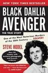 Black Dahlia Avenger: A Genius for Murder
