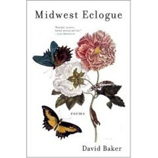 Midwest Eclogue by David Baker