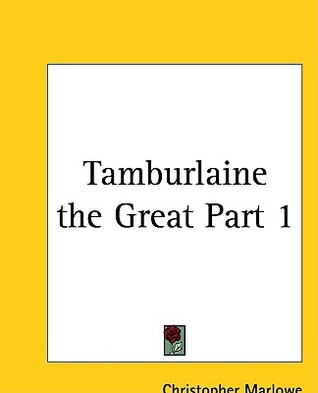 Tamburlaine the Great Part 1