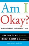 Am I Okay?: A Layman's Guide to the Psychiatrist's Bible