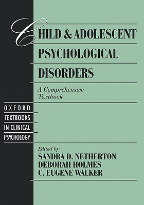 Child and Adolescent Psychological Disorders: A Comprehensive Textbook