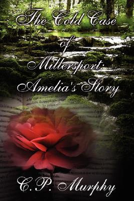 The Cold Case of Millersport: Amelia's Story