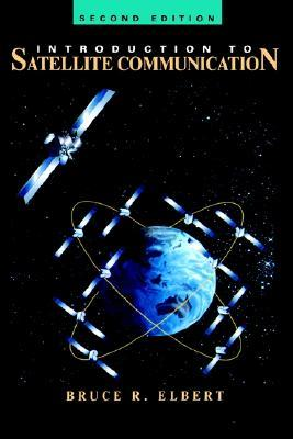 Introduction to Satellite Communication (Artech House Space Applications Series)