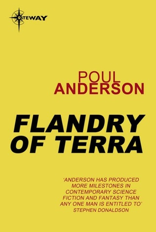 Flandry of Terra by Poul Anderson